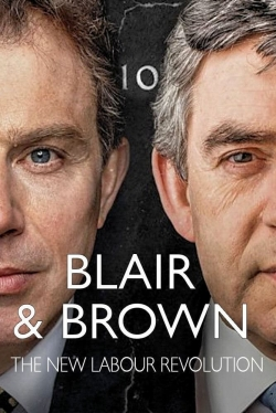 Blair and Brown: The New Labour Revolution-hd
